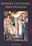 Croom, A. T.: Roman Clothing and Fashion
