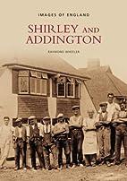 Shirley and Addington (Archive Photographs:…
