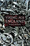 Richards, Julian D.: Viking Age England