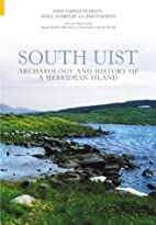 South Uist: Archaeology and History of a…