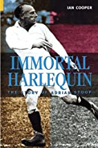 Immortal Harlequin: The Story of Adrian…