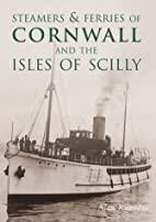 Steamers & Ferries of Cornwall and the Isles…