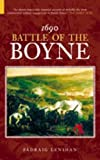 Padraig Lenihan: Battle of the Boyne 1690