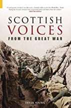 Forgotten Scottish Voices from the Great War…