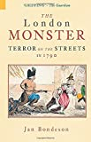 Bondeson, Jan: The London Monster: Terror on the Streets in 1790