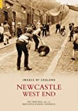 Marshall, Ray: Newcastle West End (Images of: England)
