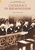 Catholics in Birmingham (Images of England)…