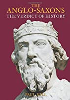 The Anglo-Saxons: The Verdict of History by…