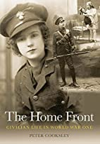 The Home Front: Civilian Life in World War…
