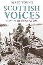 Scottish Voices from the Second World War by…