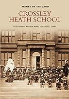 Crossley Heath School (Images of England) by…