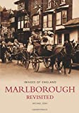 Gray, Michael: Marlborough Revisited (Images of: England)