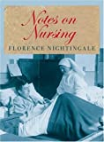 Nightingale, Florence: Notes on Nursing