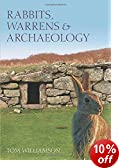 Rabbits, Warrens and Archaeology
