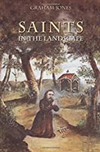 Saints in the Landscape: Heaven and Earth in…