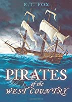 Pirates of the West Country by E. T. Fox