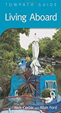 Living Aboard (Towpath Guides) by Nick&hellip;