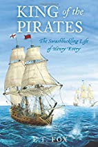 King of the Pirates: The Swashbuckling Life…