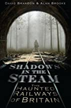 Shadows in the Steam: The Haunted Railways…