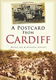 Lee, Brian: A Postcard from Cardiff