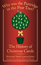 Why Was the Partridge in the Pear Tree?: The…