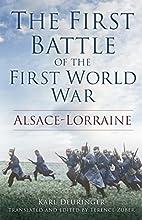 The First Battle of the First World War:…