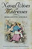 Lincoln, Margarette: Naval Wives and Mistresses