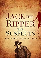 Jack the Ripper: The Suspects (Whitechapel…