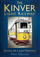 The Kinver Light Railway: Echoes of a Lost…