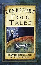 Berkshire Folk Tales (Folk Tales: United…