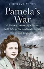 Pamela's War: A Moving Account of a Young…