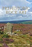 Brown, Paul: Prehistoric Rock Art in the North York Moors
