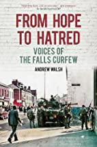 From hope to hatred : voices of the Falls…