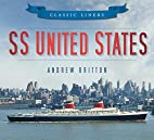 SS United States by Andrew Britton