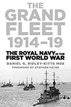 The Grand Fleet 1914-19: The Royal Navy in…