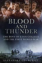 Blood and Thunder: The Boys of Eton College…