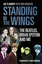 Standing In the Wings: The Beatles, Brian…