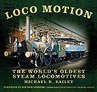 Loco Motion: The World's Oldest Steam…