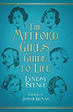 The Mitford Girls' Guide to Life by Lyndsy…