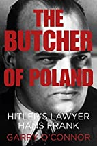 The Butcher of Poland: Hitler's Lawyer…