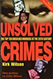 Wilson, Colin: Unsolved Crimes (World Famous)