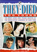 They Died Too Young: The Brief Lives and…