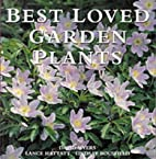 Best Loved Garden Plants by David Myers