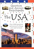 Question and Answer Encyclopedia: The USA by…