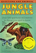 Jungle Animals (Mini Q & A) by Anita Ganeri