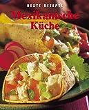 Marlena Spieler: Mexikanische Küche. Beste Rezepte