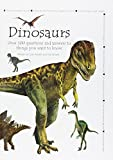 Dan Abnett: Dinosaurs - Questions and Answers - Over 100 Questions and Answers to Things You Want to Know