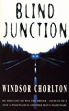 Blind Junction by Windsor Chorlton