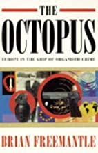 The Octopus: Europe in the Grip of Organised…