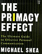 The Primacy Effect by Michael Shea